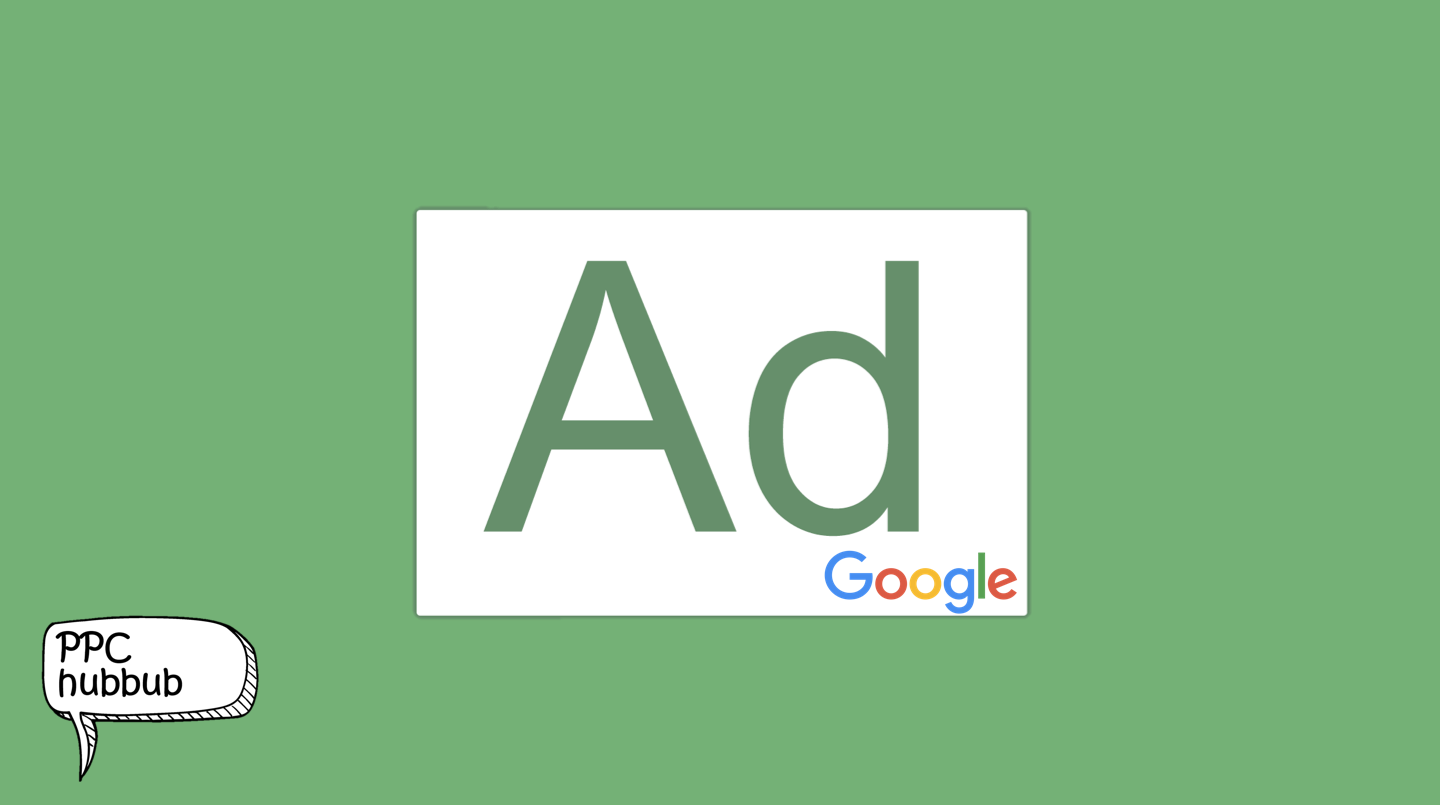 PPC hubbub - Google Green Outline Ad Label