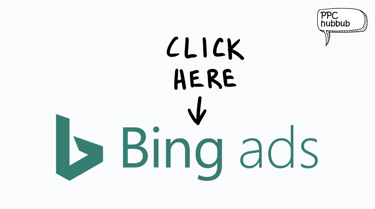 PPC hubbub - Bing Ads Maximise Clicks Bid Strategy
